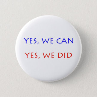 yes we can yes we did 6 cm round badge