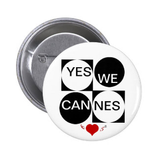 Yes We Cannes 6 Cm Round Badge