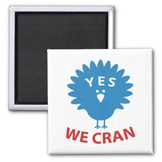 Yes We Cran Magnet