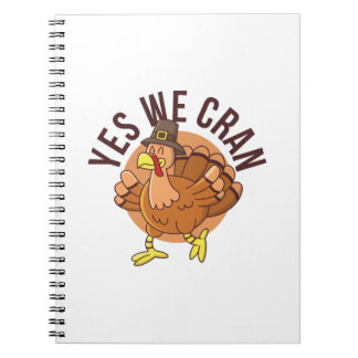 Yes We Cran Spiral Notebook