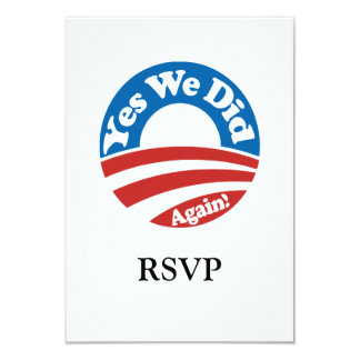 Yes We Did, Again! 9 Cm X 13 Cm Invitation Card
