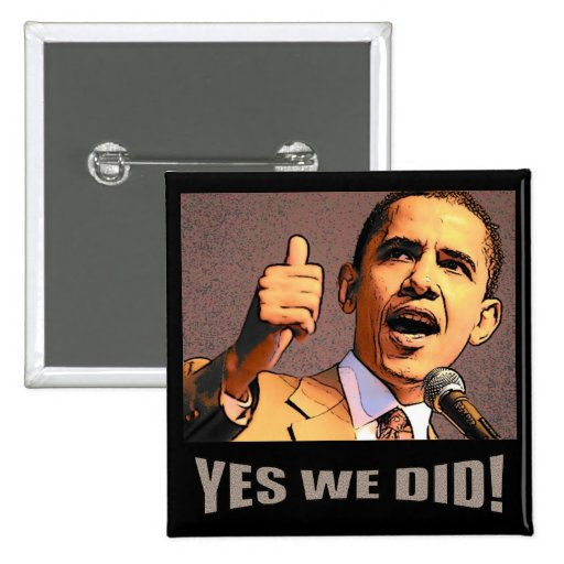 Yes We Did! Button