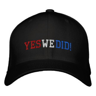 Yes We Did Embroidered Cap