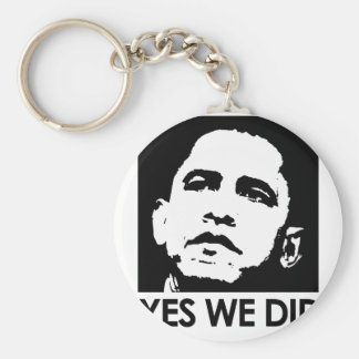 """""""Yes we did"""" Key Chain"""