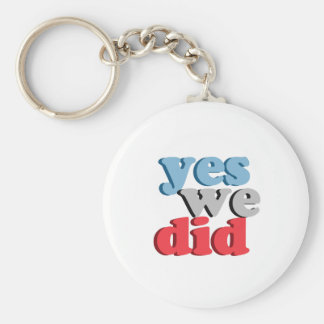 Yes We Did Basic Round Button Key Ring