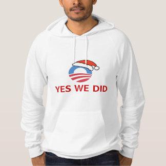 Yes We Did Obama Holiday Hoodie