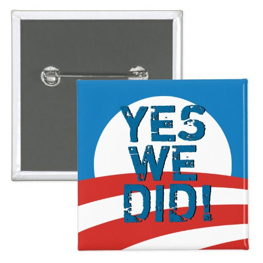 Yes We Did Obama Logo Square Button