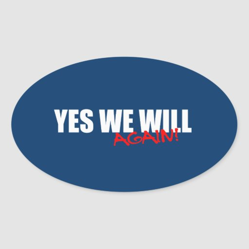 YES WE WILL AGAIN STICKERS