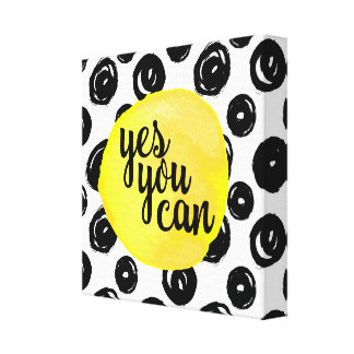 Yes You Can Quote Canvas Print