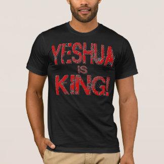 Yeshua is King! T-Shirt