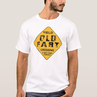 Yield Old Fart Crossing T-Shirt