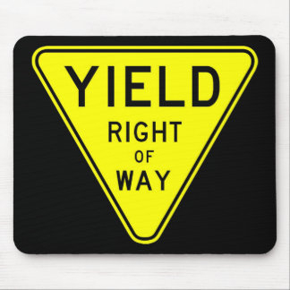 yield right of way mouse pad