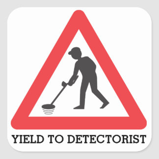 Yield to Detectorist Stickers