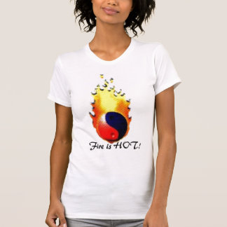 yinyangfire, Fire is HOT! T-Shirt