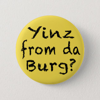 YINZ PITTSBURGH BUTTON