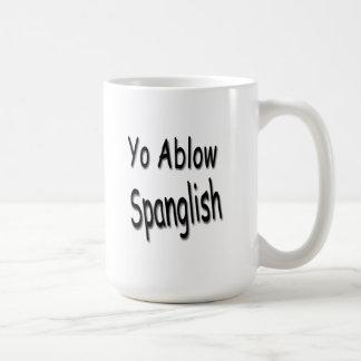 Yo Ablow Spanglish Mug