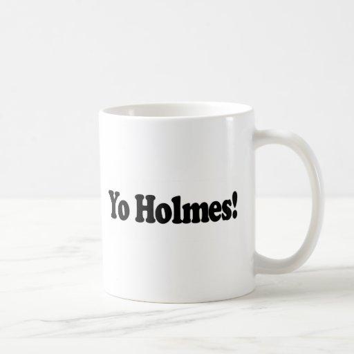 Yo Holmes Coffee Mugs