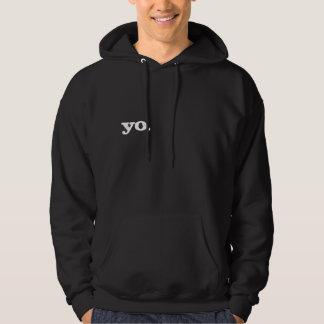 yo. hoodie