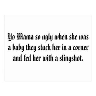 Yo Mama so ugly when she was a baby they stuck ... Postcard