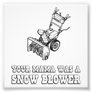 Yo Momma Robot Joke - She Was A Snow Blower Photo Art