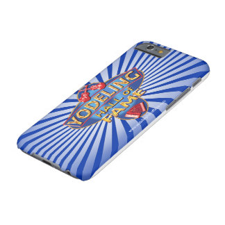 Yodeling Hall of Fame Phone Cover Barely There iPhone 6 Case