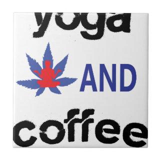 YOGA AND COFFEE TILE