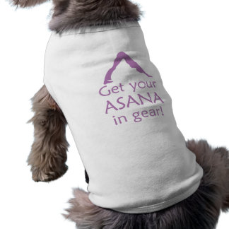 Yoga Get Your Asana In Gear Shirt