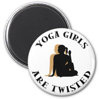 Yoga GIrls Are Twisted  Gift 6 Cm Round Magnet