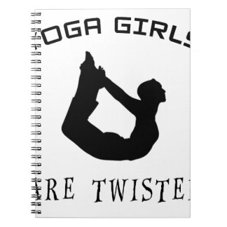 Yoga Girls Are Twisted Spiral Notebook