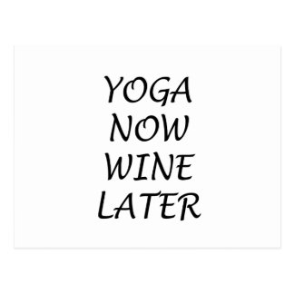 Yoga Now Wine Later Postcard