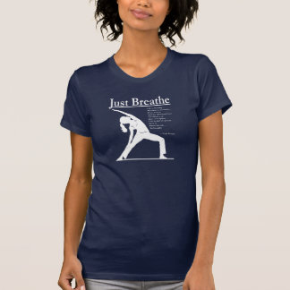 Yoga Reverse Yoga Pose Just Breathe T-Shirt