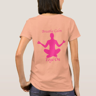 Yoga Shirt Breathe Calm Yoga On