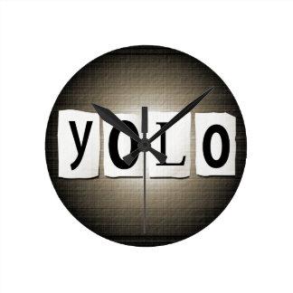 YOLO concept. Round Clock