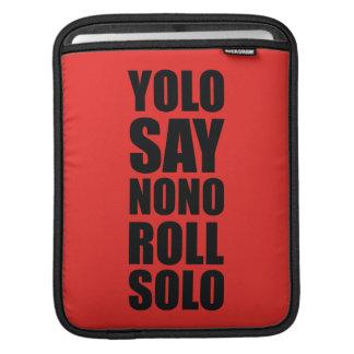 YOLO Roll Solo iPad Sleeve