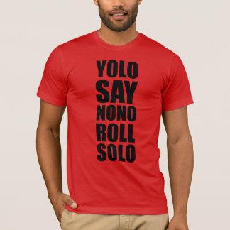 YOLO Roll Solo T-Shirt