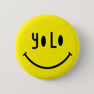 Yolo Smiley Face 6 Cm Round Badge
