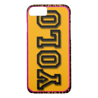 YOLO YELL IT LOUD iPhone 7 CASE