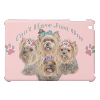 Yorkie Can't Have Just One IPAD CASE