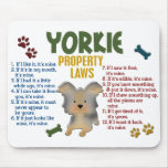 Yorkie Property Laws 4 Mouse Mats