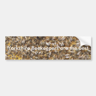 Yorkshire Beekeepers are the Best Bumper Sticker