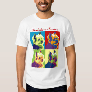 Yorkshire Terrier Pop Art T Shirts