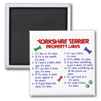 YORKSHIRE TERRIER Property Laws 2 Yorkie Square Magnet