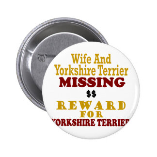 Yorkshire Terrier Wife Missing Reward For Yorksh Button