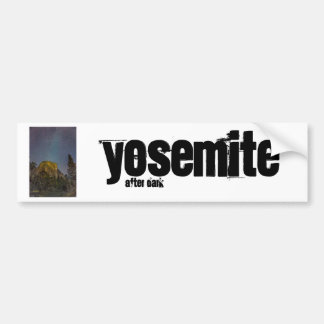 Yosemite Valley El Capitan night sky Bumper Sticker