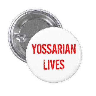 Yossarian Lives 3 Cm Round Badge