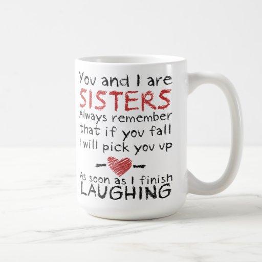 You and I are Sisters Coffee Mug