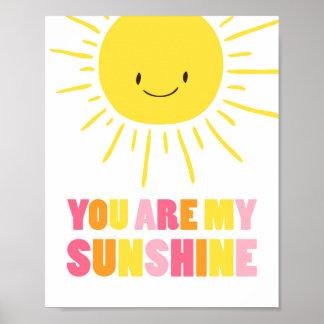 You ar my sunshine nursery Sun Yellow Girl Poster