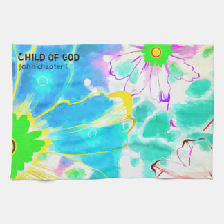 You Are A Child Of God Tea Towel