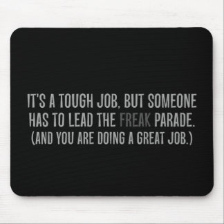 You are a excellent leader mouse pad