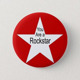 You are a rockstar 6 cm round badge